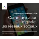 Communication digitale : les réseaux sociaux