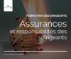 Formation des dirigeants : responsabilités et assurances