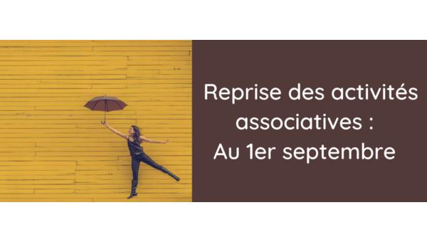[Covid-19] Reprise des activités associatives au 1er septembre