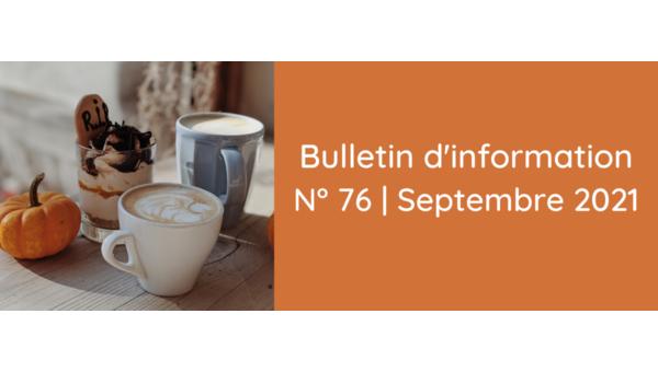 [Bulletin] Le bulletin d'information n°76 est en ligne !